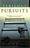 Perilous Pursuits