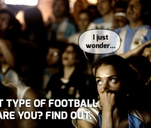 What type of football fan are you?